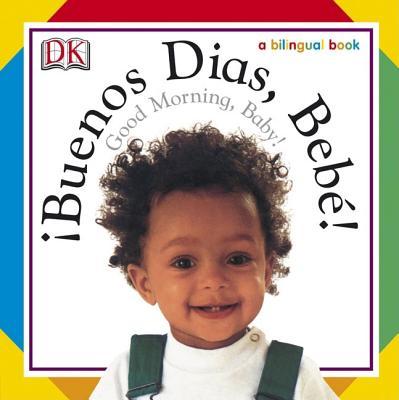 Buenos Dias Bebegood Morning Baby By Foord Jo Good Mike